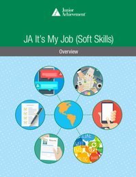 JA It's My Job<sup style='text-decoration:none;'>™</sup> (Soft Skills)